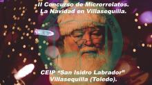 II CONCURSO DE MICRORRELATOS: LA NAVIDAD EN VILLASEQUILLA.