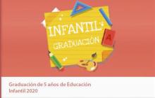 Graduación 5 AÑOS. Promoción 2017-2020.